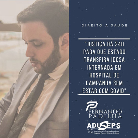 Justiça dá 24h para que Estado transfira idosa internada em Hospital de Campanha sem estar com Covid