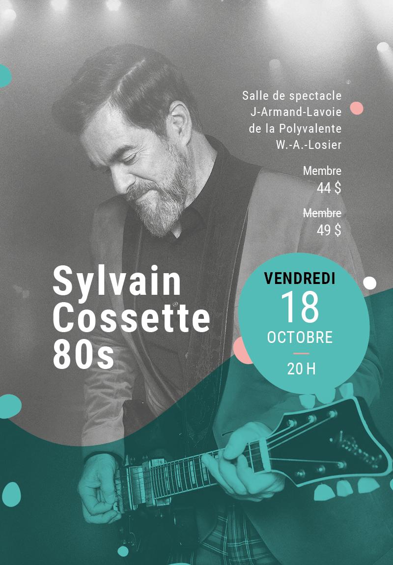 Sylvain Cossette 80s
