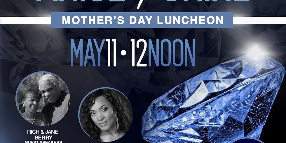 """Mother's Day Luncheon """"Arise & Shine"""""""