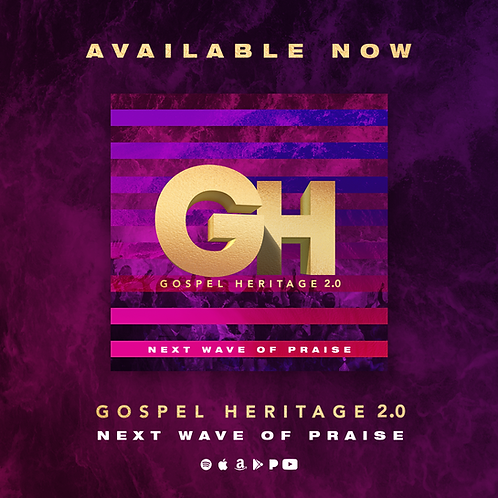 Gospel Heritage 2.0 - Next Wave of Praise