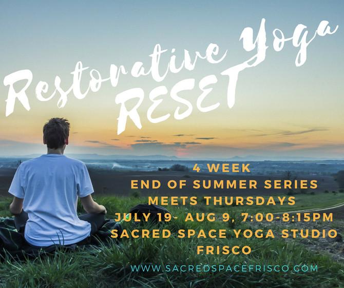 Restorative Yoga RESET starts next Thursday