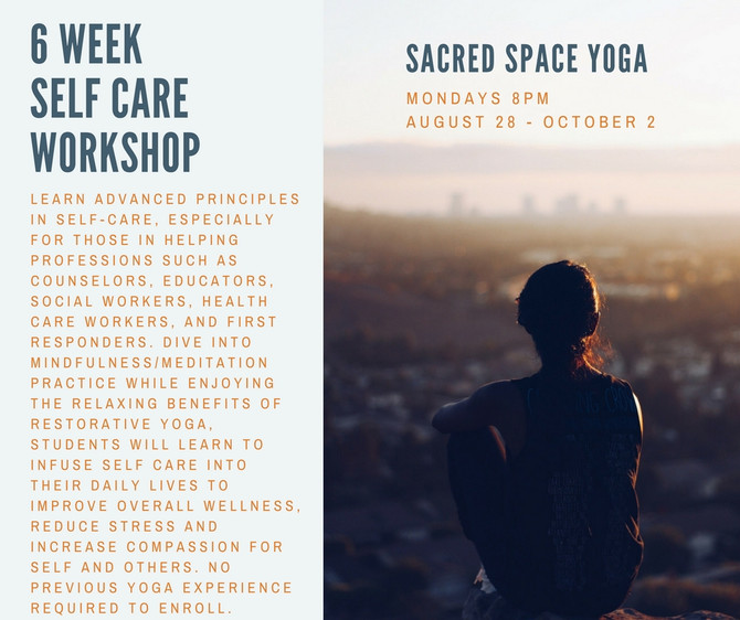 6 Weeks of Self Care Starts Mon Aug 28