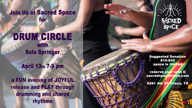 Sacred Space Drum Circle