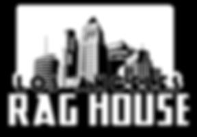 L.A Rag House