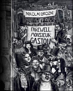 Farewell Monsieur Gaston