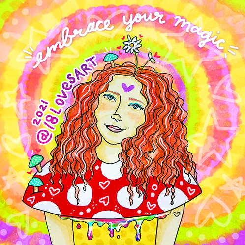 """""""Embrace Your Magic"""""""