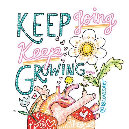 """Keep Growing"""