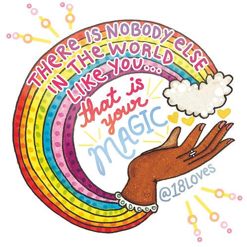 """You Are Magic"""