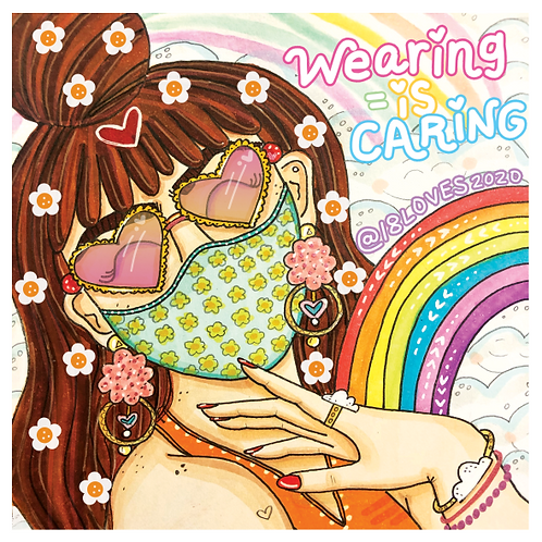 """""""Wearing is Caring"""""""