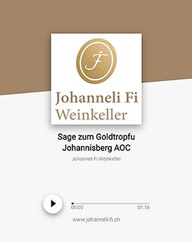 Johanneli Fi Weinkeller, Walliser Sage zum Goldtropfu Johannisberg, Schweizer Weintourismuspreis