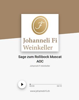 Johanneli Fi Weinkeller, Walliser Sage zum Rollibock Muscat, Schweizer Weintourismuspreis