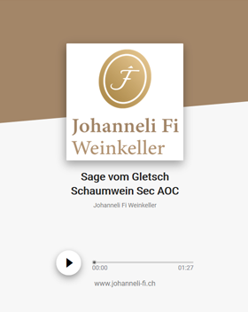 Johanneli Fi Weinkeller, Walliser Sage zum Gletsch Schaumwein Sec, Schweizer Weintourismuspreis