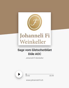 Johanneli Fi Weinkeller, Walliser Sage zum Gletscherblüet Dôle, Schweizer Weintourismuspreis