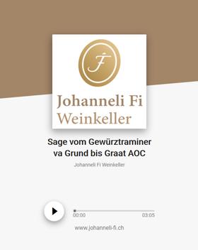 Johanneli Fi Weinkeller, Walliser Sage zum Gewürztraminer va Grund bis Graat, Schweizer Weintourismuspreis