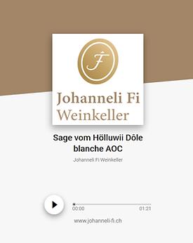 Johanneli Fi Weinkeller, Walliser Sage zum Hölluwii Dôle blanche, Schweizer Weintourismuspreis