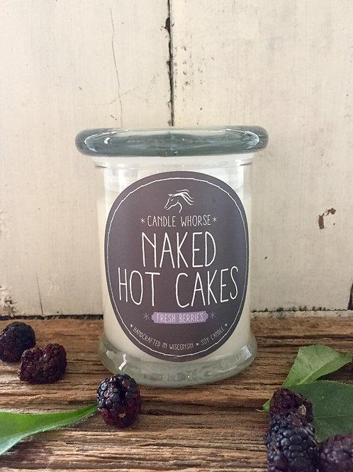 Naked Hot Cakes - 12oz