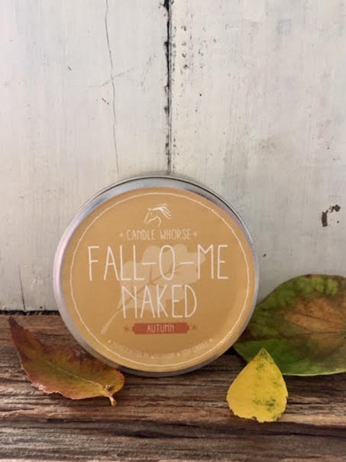 Fall-O-Me Naked Tin - 6oz