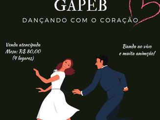 🎷🎺 Baile Beneficente GAPEB - Dançando com o coração 💖