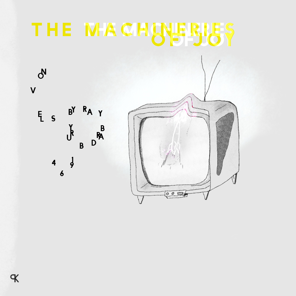 Machineries of joy, avril 2020
