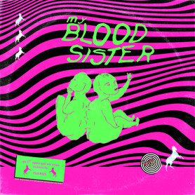 My Blood Sister - album cover
