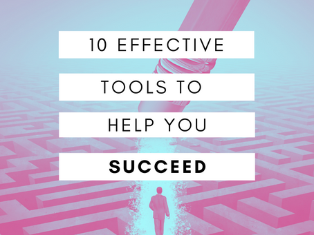 10 Effective Tools to Help You Succeed