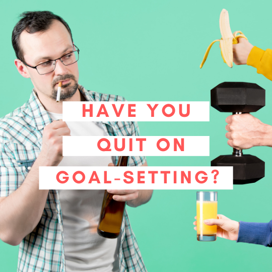 Why stop goal setting