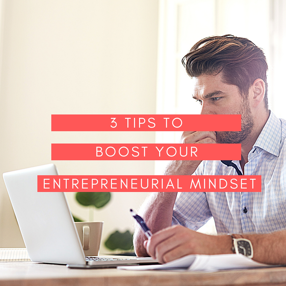 Boost Your Entrepreneurial Mindset