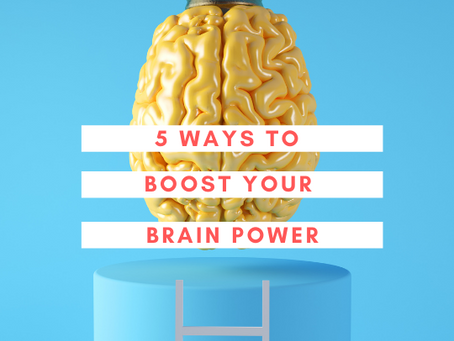 5 Best Ways to Boost Brain Power