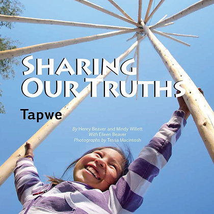 Sharing Our Truths/Tapwe