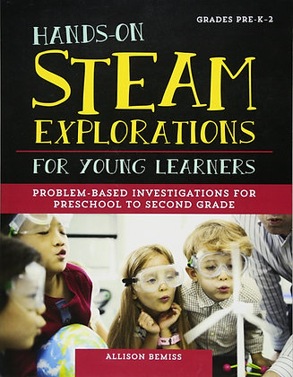Hands-On STEAM Explorations for Young Learners