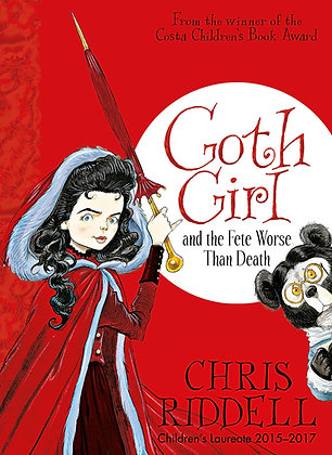 Goth Girl and the Fete Worse Than Death (Goth Girl #2)