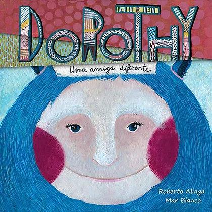 Dorothy - una amiga diferente (Dorothy - A Different Kind of Friend)