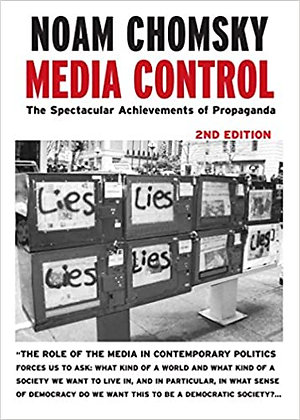 Media Control: The Spectacular Achievements of Propaganda