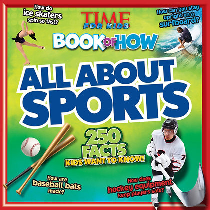 All About Sports  (TIME For Kids Book of HOW)