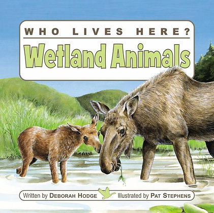 Who Lives Here? Wetland Animals