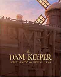 Dam Keeper, The