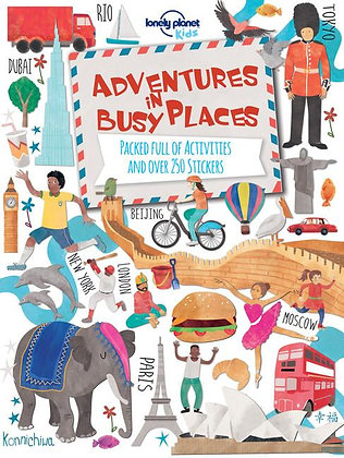 Lonely Planet Adventures in Busy Places, Activities and Sticker Books 1st Ed.