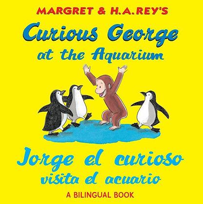 Jorge el curioso visita el acuario (bilingual edition)