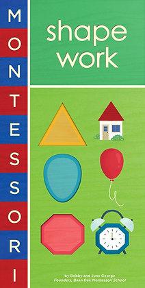 Montessori: Shape Work