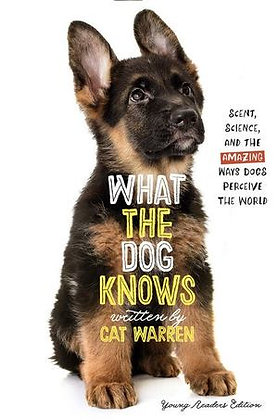 What The Dog Knows Young Reader's Edition