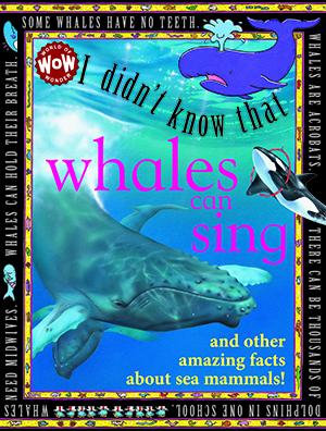 I Didn't Know That Some Whales Can Sing