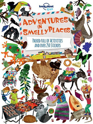 Lonely Planet Adventures in Smelly Places 1st Ed.