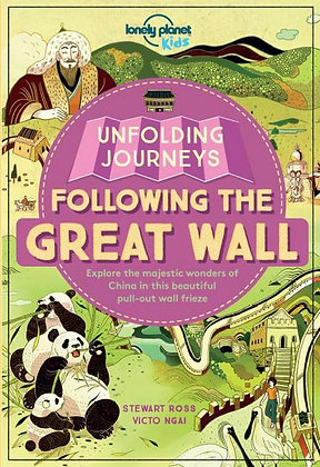 Lonely Planet Unfolding Journeys - Following the Great Wall 1st Ed.