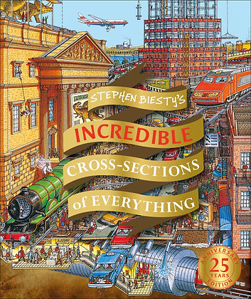 Stephen Biesty's Incredible Cross Sections of Everything