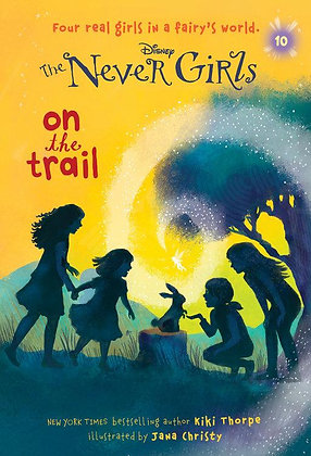 On the Trail (Disney: The Never Girls #10)