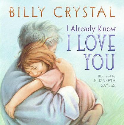 I Already Know I Love You Board Book