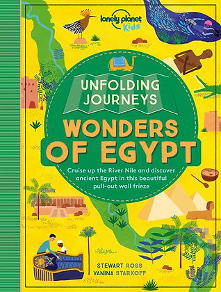 Lonely Planet Unfolding Journeys - Wonders of Egypt 1st Ed.
