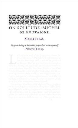 Great Ideas On Solitude