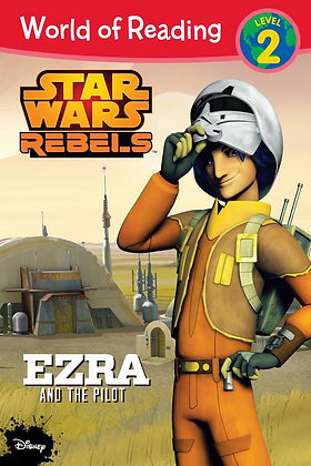 World of Reading Star Wars Rebels Ezra and the Pilot