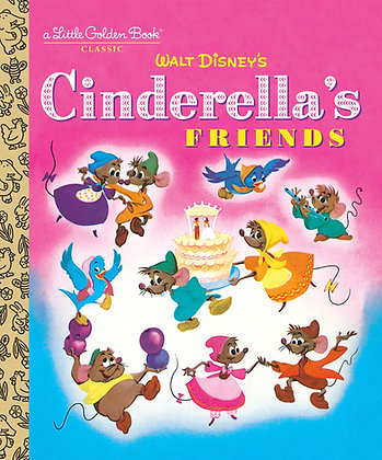 Cinderella's Friends (Disney Classic)